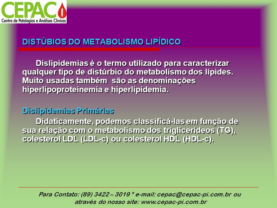 DISTÚBIOS DO METABOLISMO LIPÍDICO