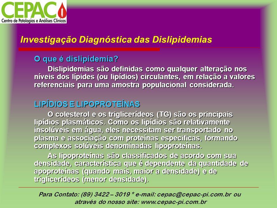 Investigação Diagnóstica das Dislipidemias