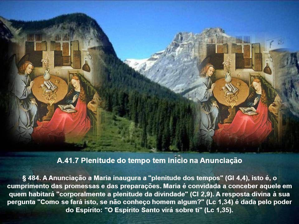 A.41.7 Plenitude do tempo tem início na Anunciação