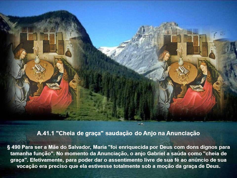 A.41.1 Cheia de graça saudação do Anjo na Anunciação