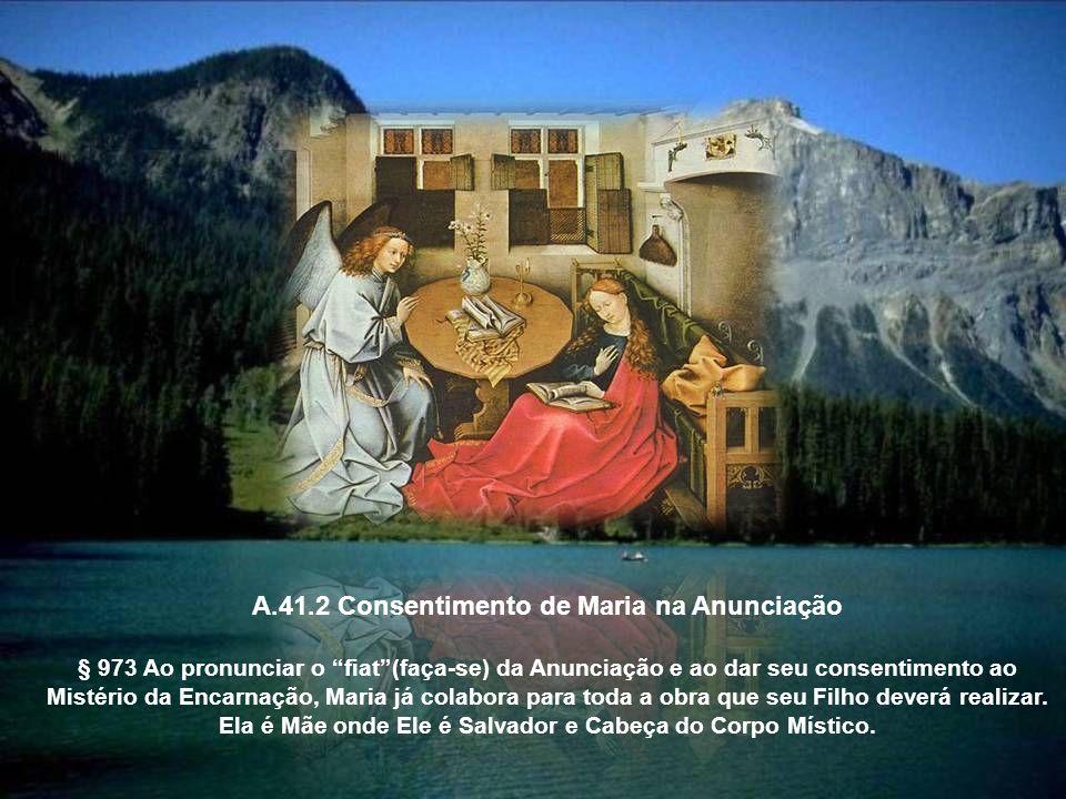 A.41.2 Consentimento de Maria na Anunciação