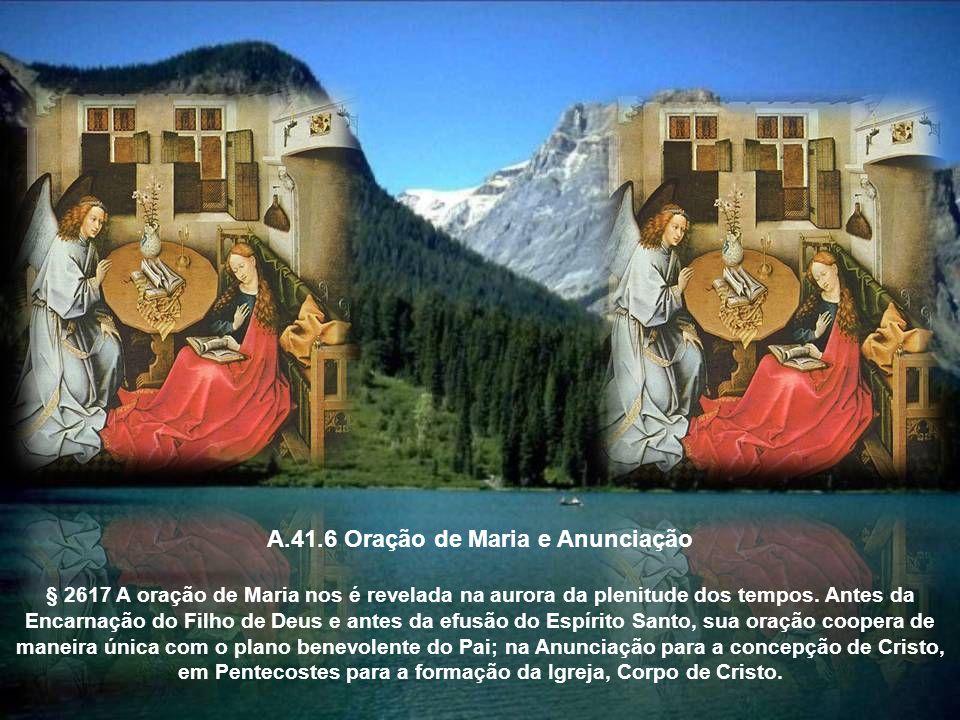 A.41.6 Oração de Maria e Anunciação