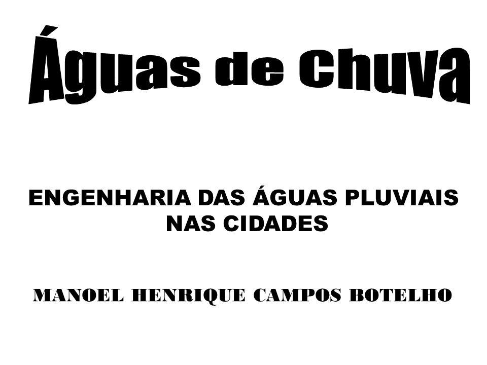 ENGENHARIA DAS ÁGUAS PLUVIAIS