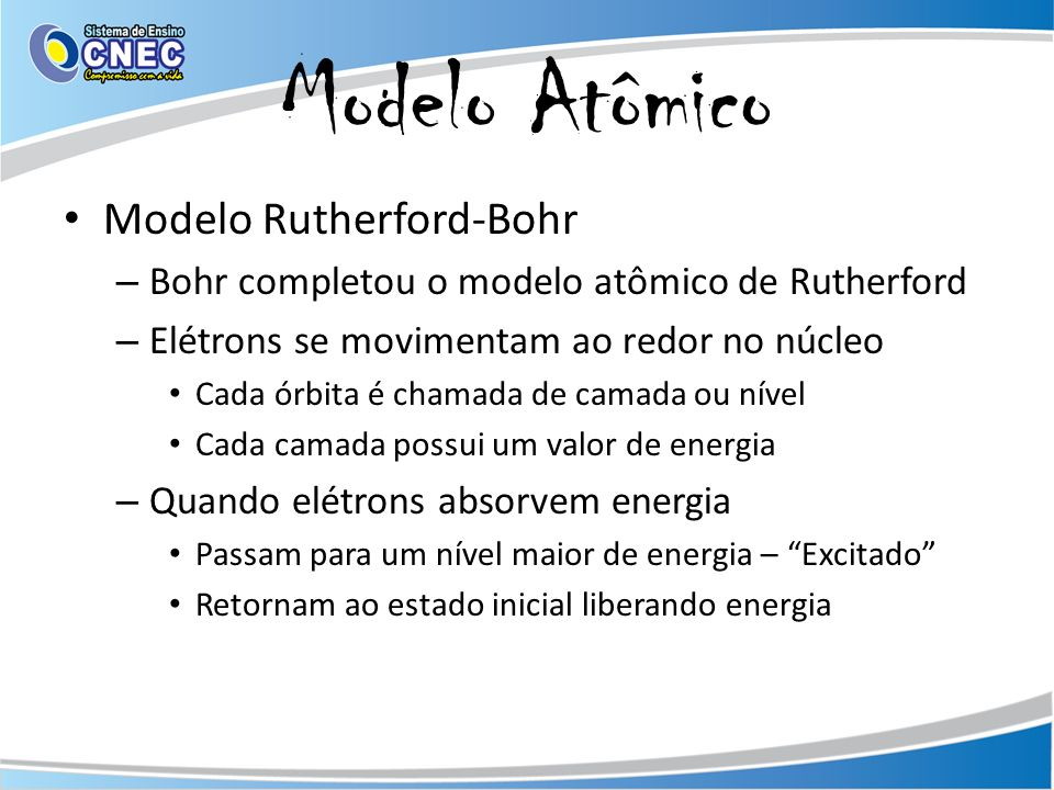 Modelo Atômico Modelo Rutherford-Bohr