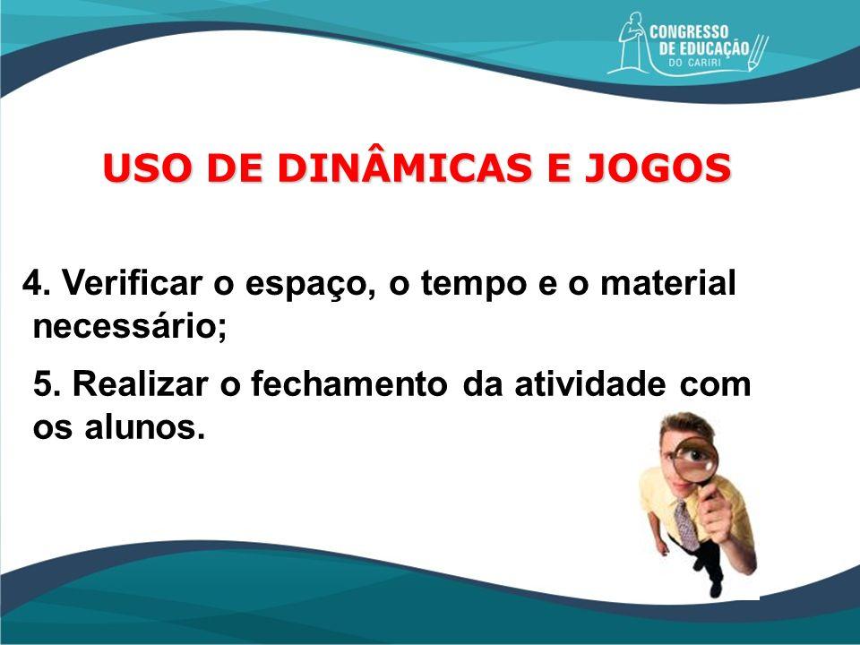 USO DE DINÂMICAS E JOGOS