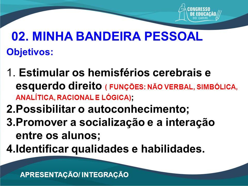 02. MINHA BANDEIRA PESSOAL