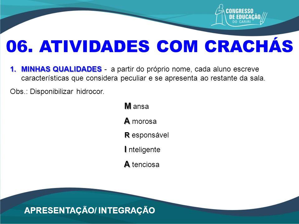 06. ATIVIDADES COM CRACHÁS