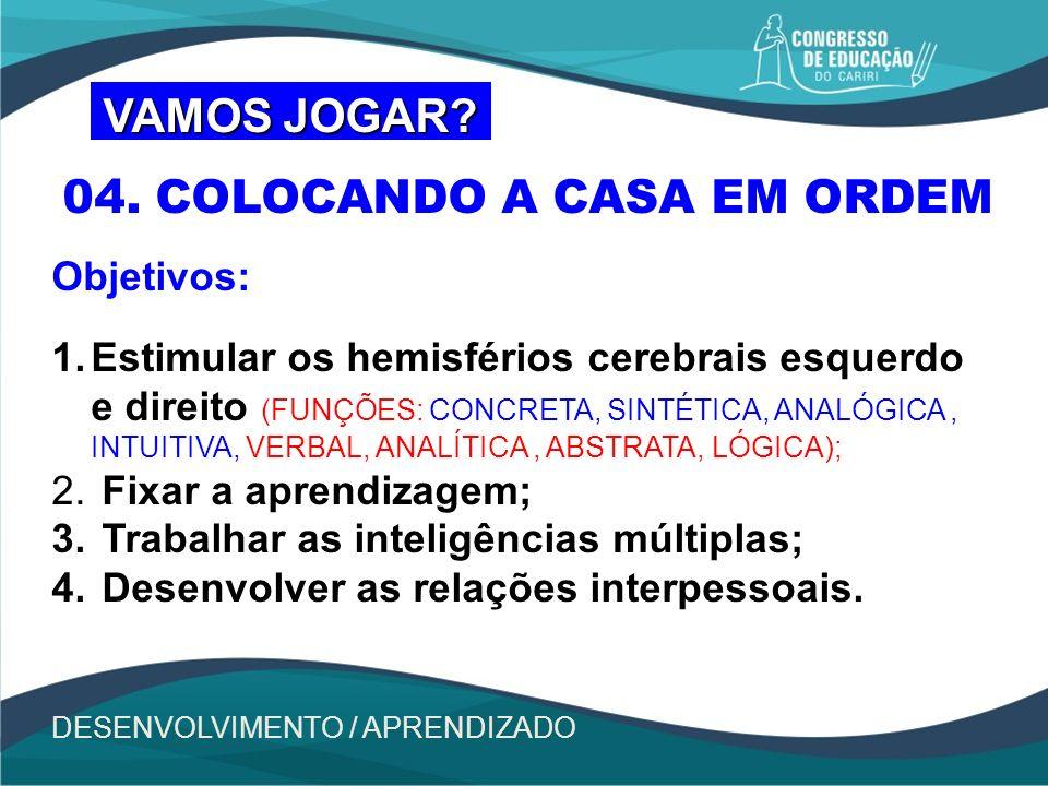 04. COLOCANDO A CASA EM ORDEM
