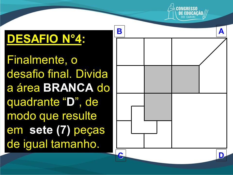 B A. D. C. DESAFIO N°4: