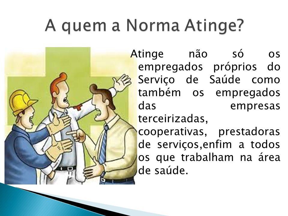A quem a Norma Atinge