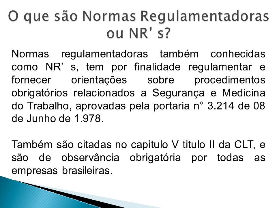 O que são Normas Regulamentadoras ou NR' s