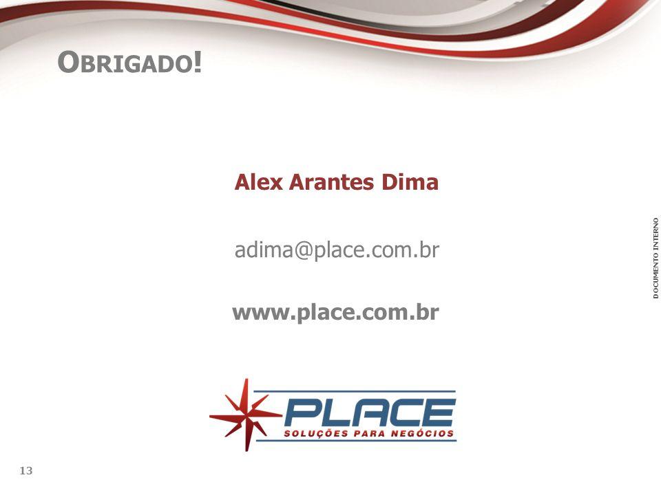 Alex Arantes Dima adima@place.com.br