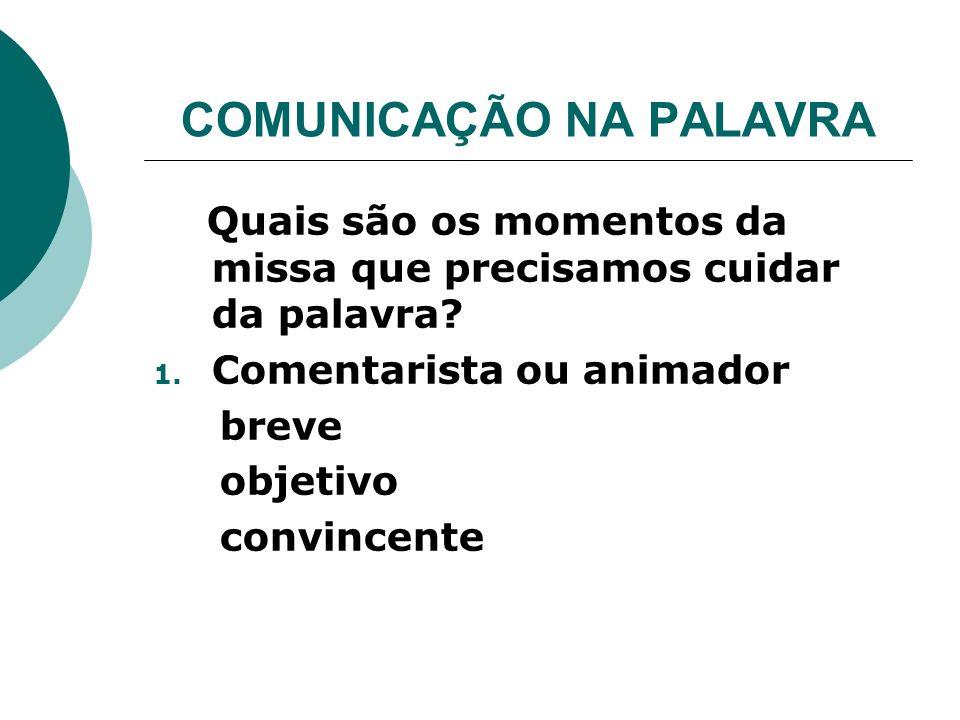 COMUNICAÇÃO NA PALAVRA