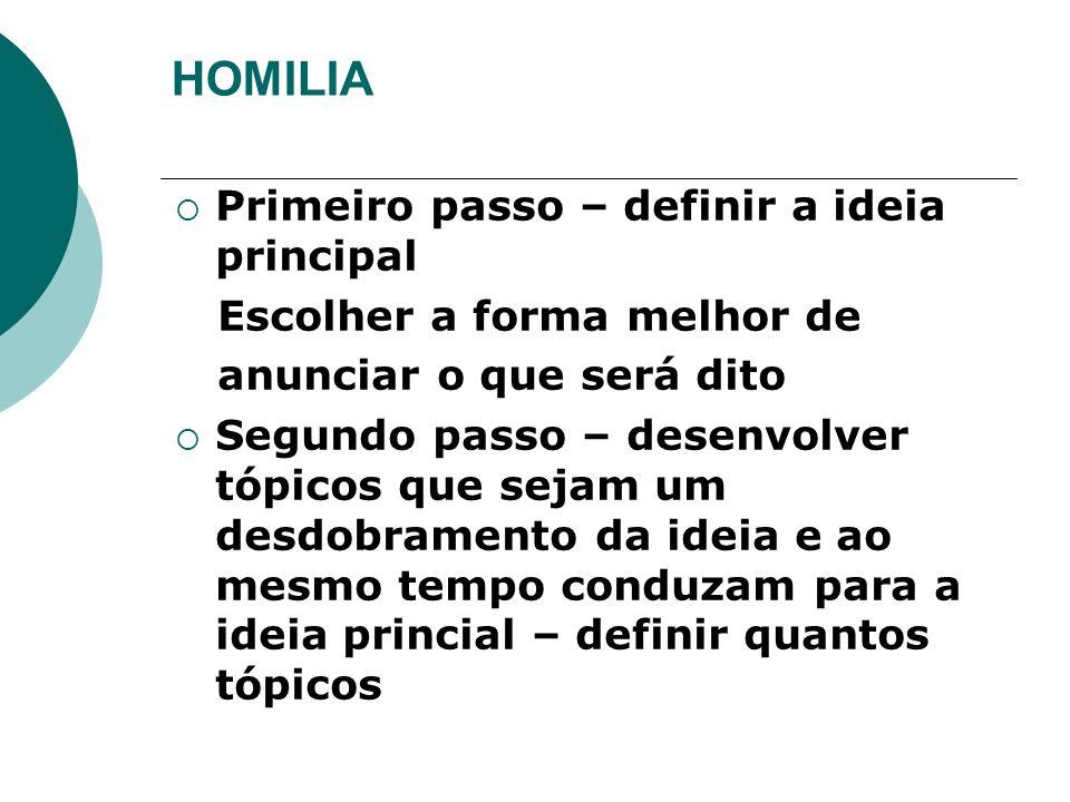 HOMILIA Primeiro passo – definir a ideia principal