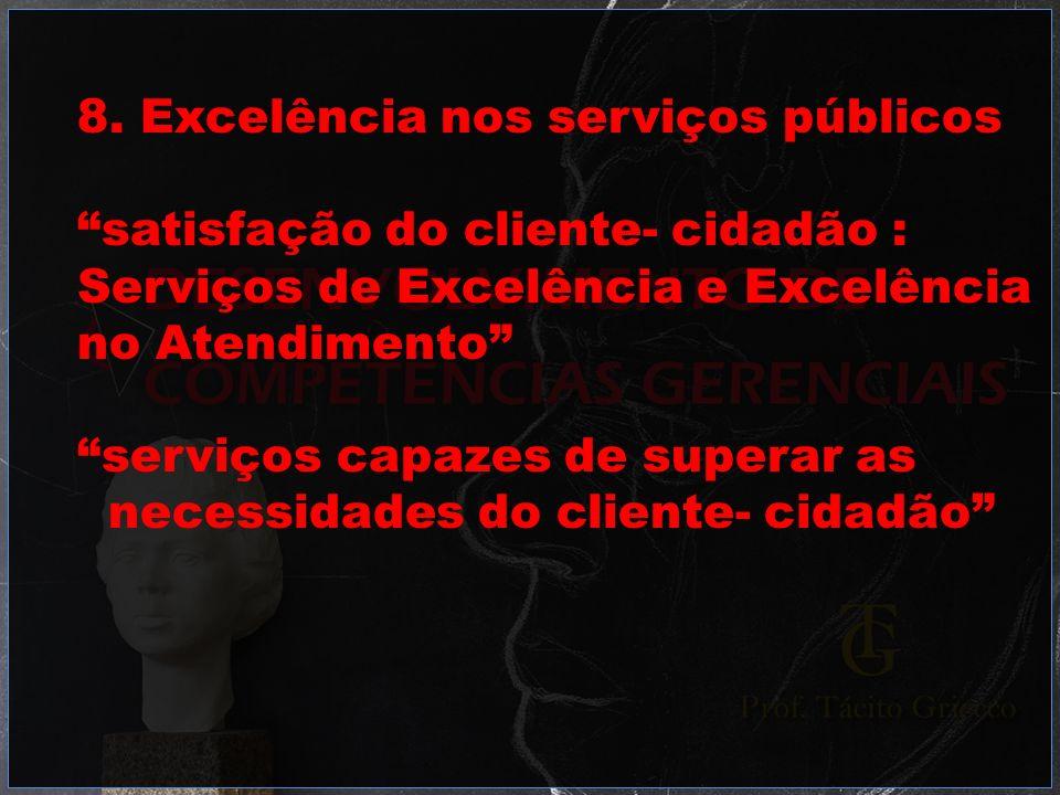 8. Excelência nos serviços públicos