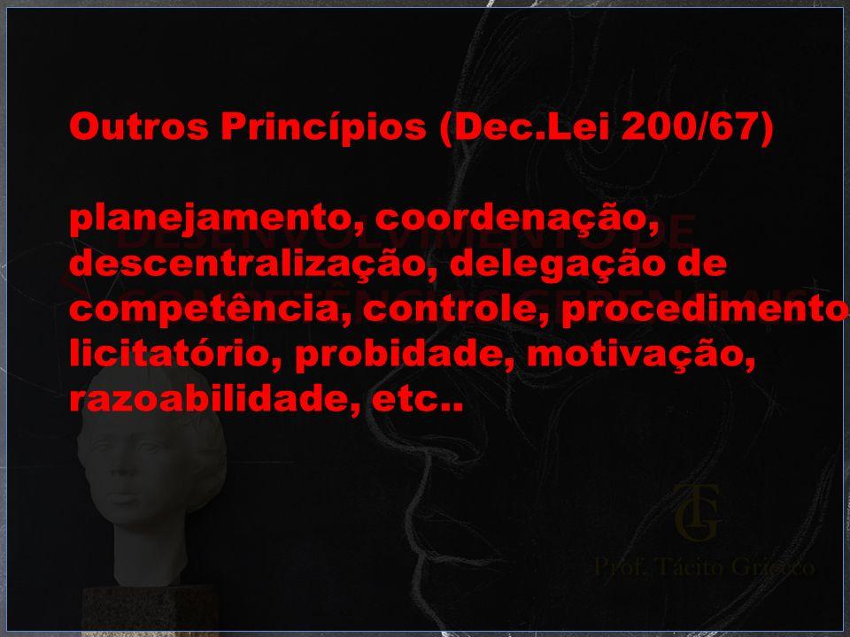 Outros Princípios (Dec.Lei 200/67)