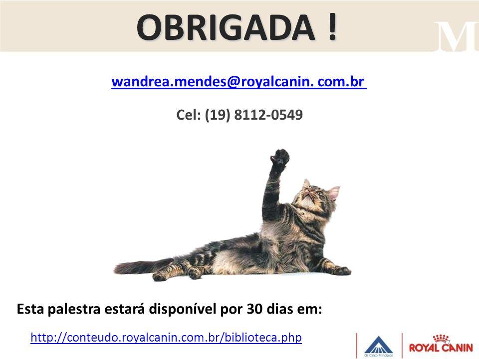 wandrea.mendes@royalcanin. com.br