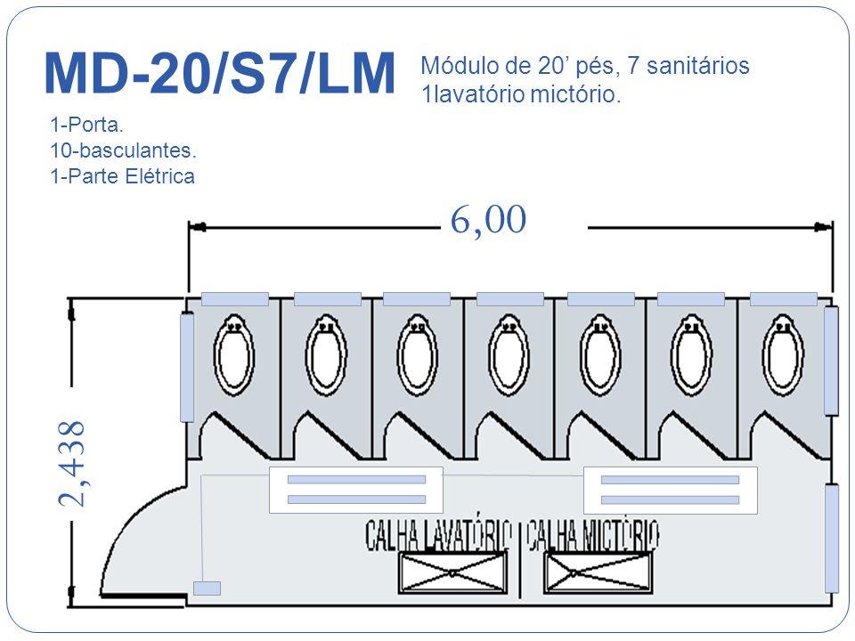 MD-20/S7/LM Módulo de 20' pés, 7 sanitários 1lavatório mictório. 1-Porta. 10-basculantes. 1-Parte Elétrica.