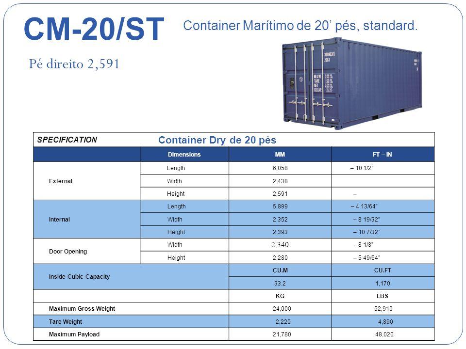 CM-20/ST Pé direito 2,591 Container Marítimo de 20' pés, standard.