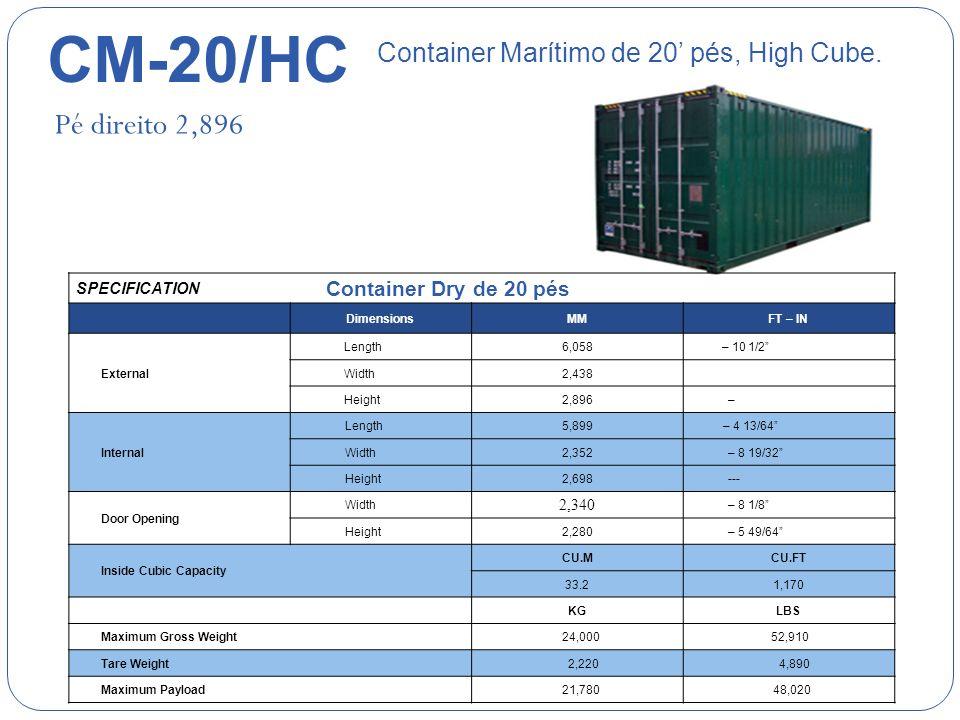 CM-20/HC Pé direito 2,896 Container Marítimo de 20' pés, High Cube.