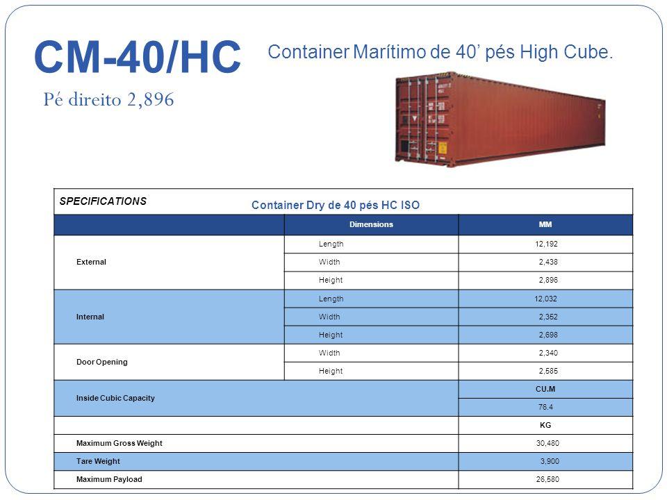 CM-40/HC Pé direito 2,896 Container Marítimo de 40' pés High Cube.