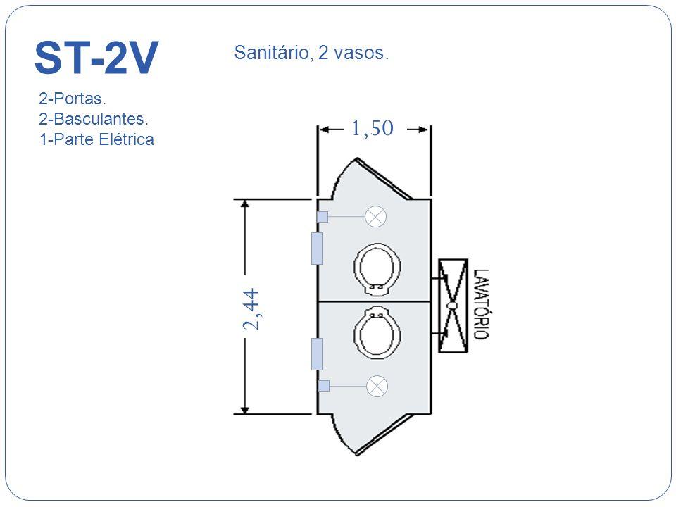 ST-2V 1,50 2,44 Sanitário, 2 vasos. 2-Portas. 2-Basculantes.