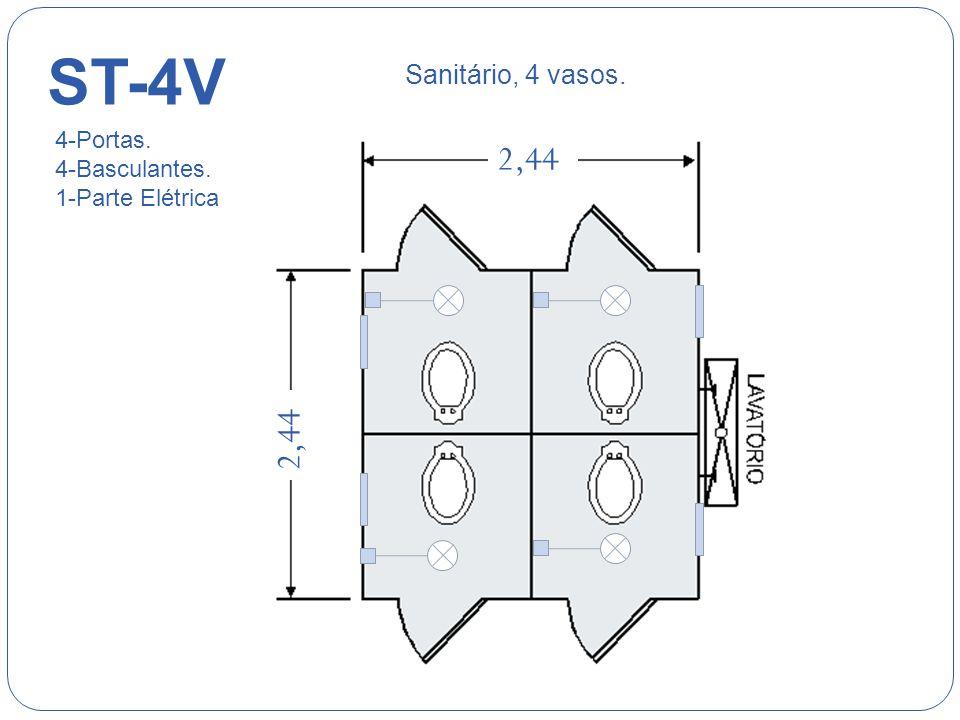 ST-4V 2,44 2,44 Sanitário, 4 vasos. 4-Portas. 4-Basculantes.