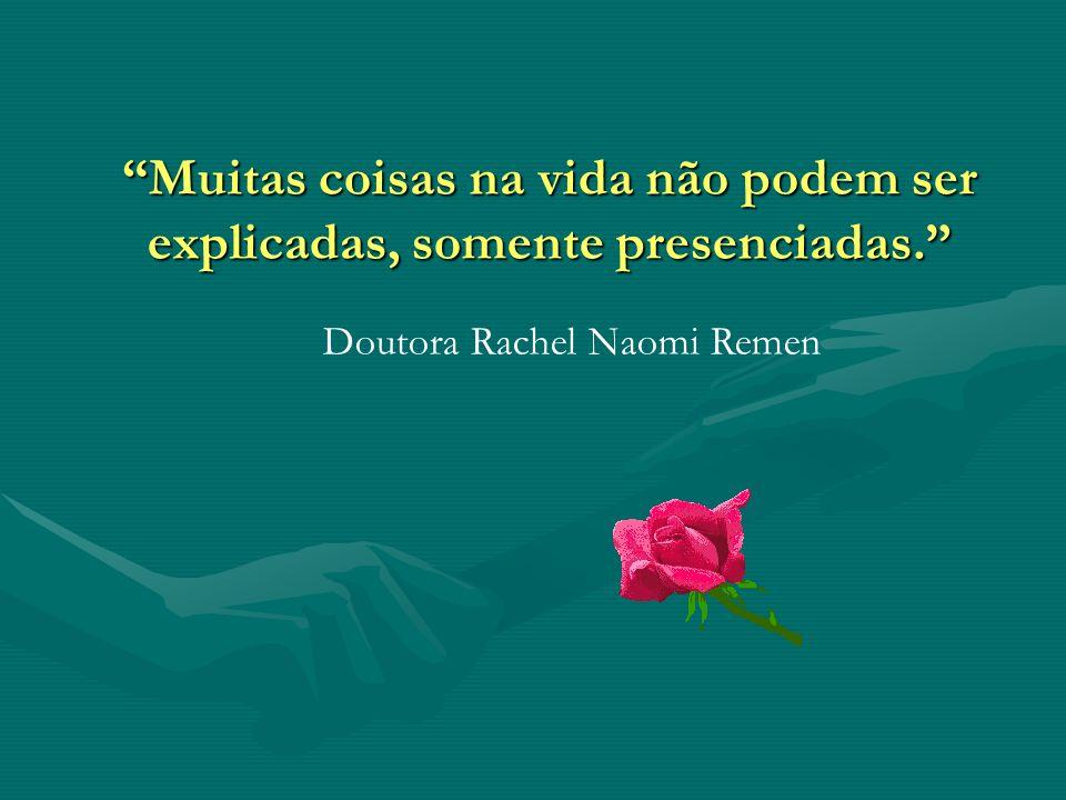 Doutora Rachel Naomi Remen