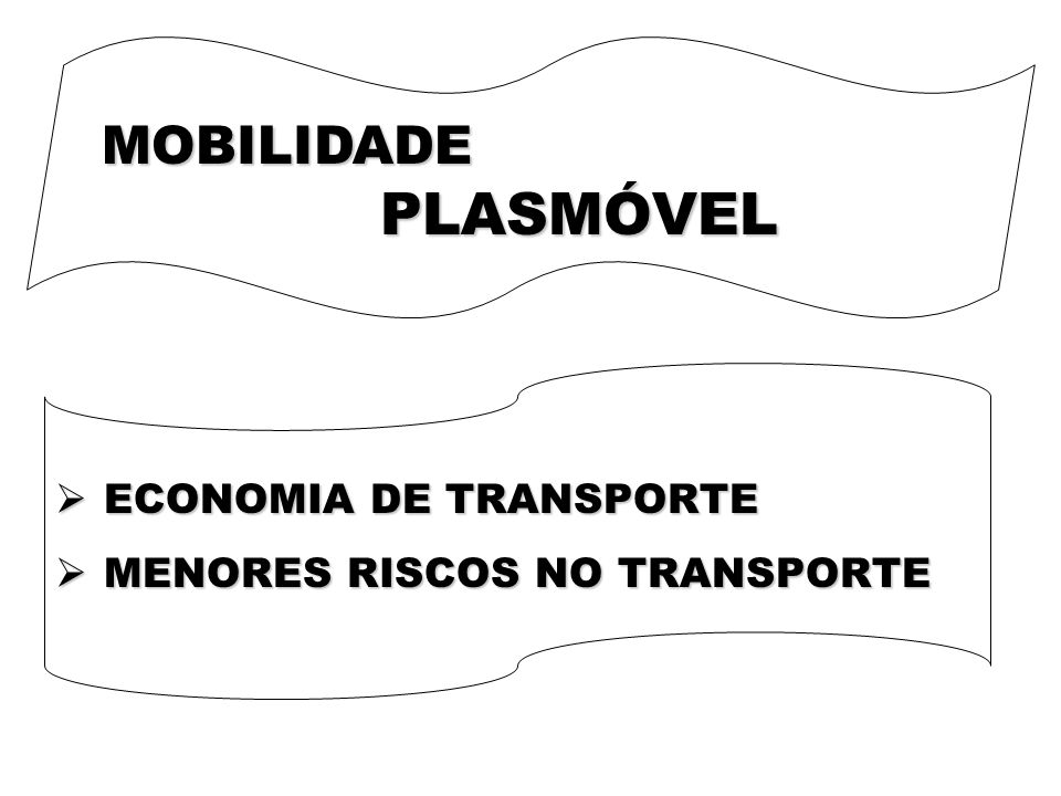 MOBILIDADE PLASMÓVEL ECONOMIA DE TRANSPORTE