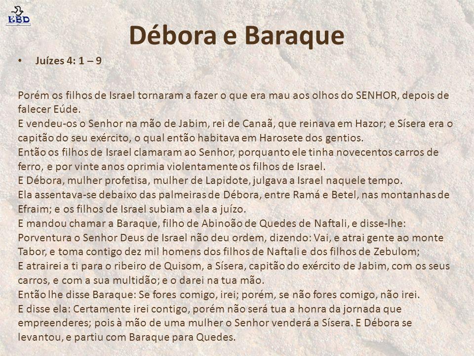 Débora e Baraque Juízes 4: 1 – 9