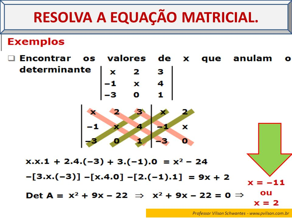 RESOLVA A EQUAÇÃO MATRICIAL.