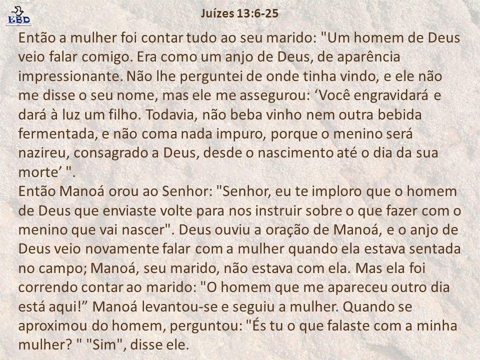 Juízes 13:6-25