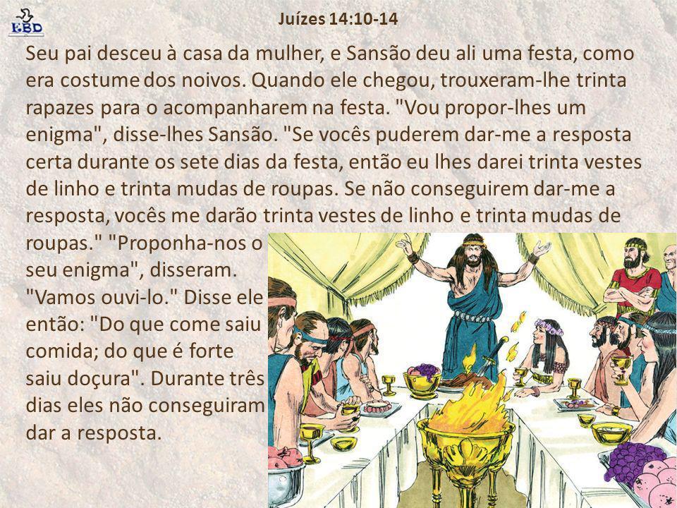 Juízes 14:10-14