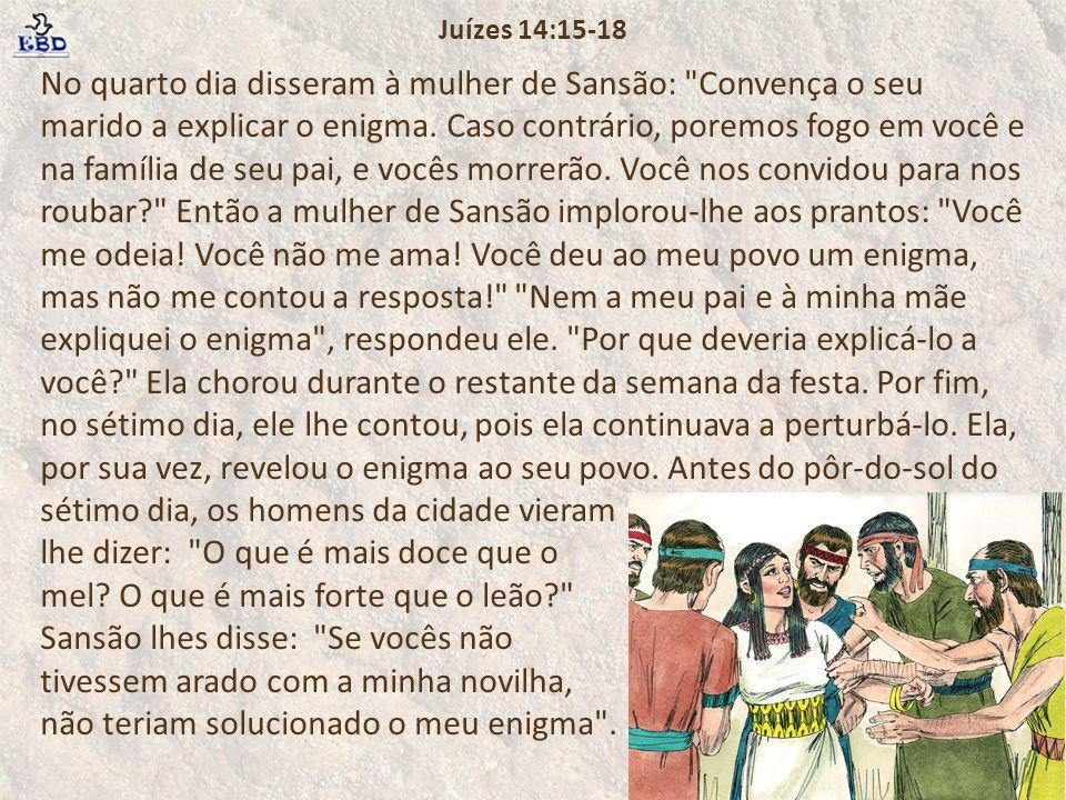 Juízes 14:15-18