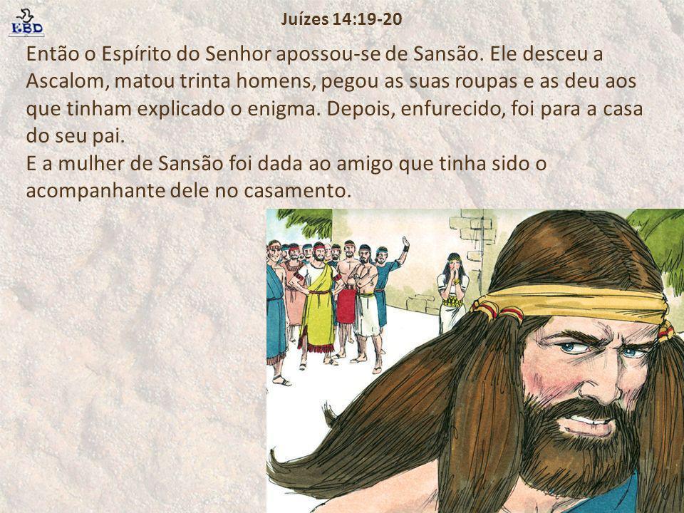 Juízes 14:19-20