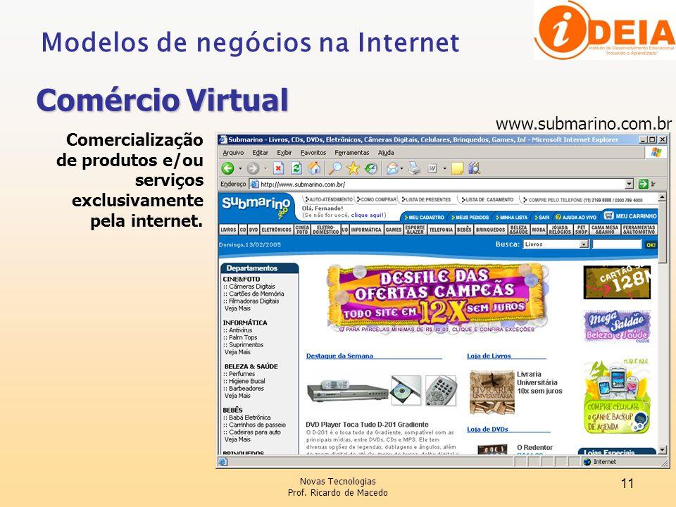 Comércio Virtual Modelos de negócios na Internet www.submarino.com.br