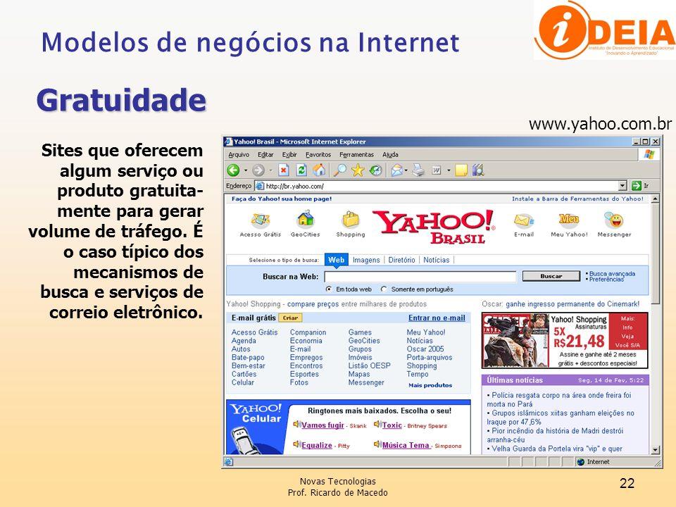 Gratuidade Modelos de negócios na Internet www.yahoo.com.br