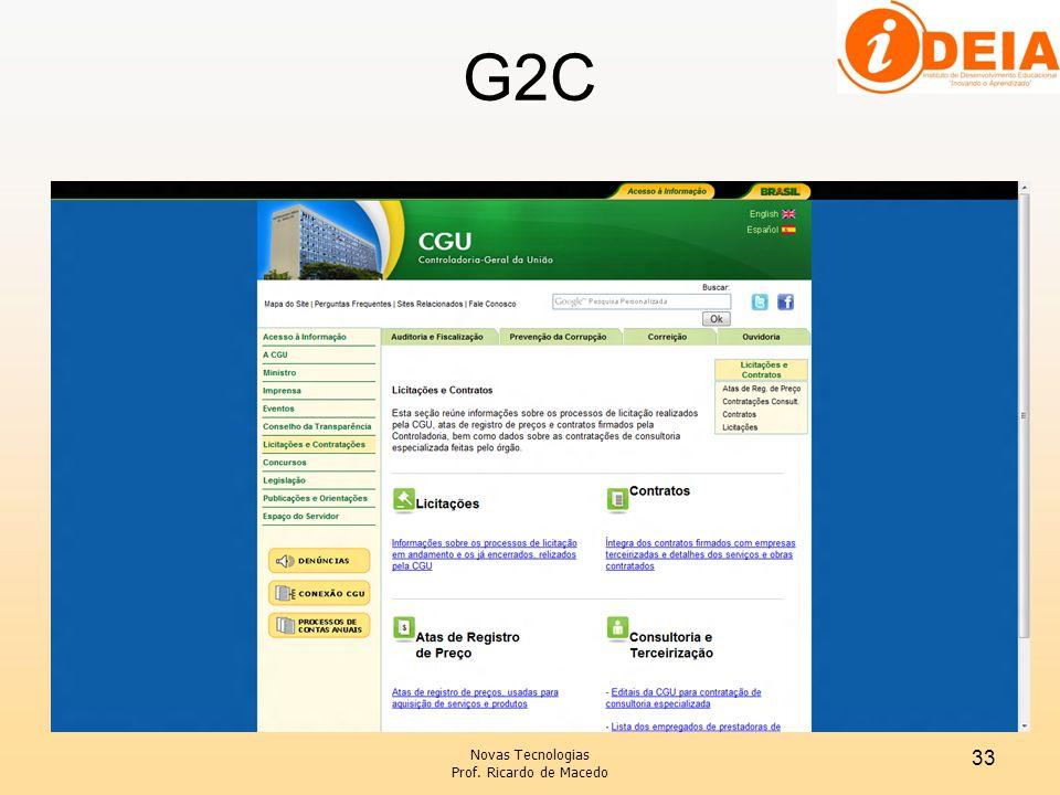 G2C Novas Tecnologias Prof. Ricardo de Macedo