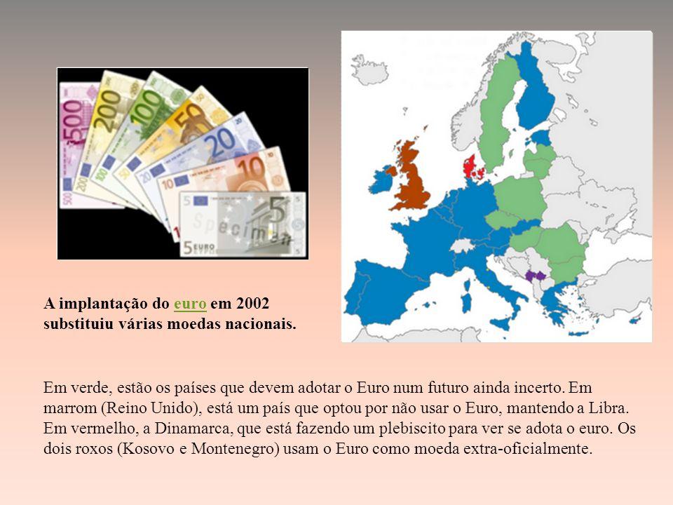 A implantação do euro em 2002 substituiu várias moedas nacionais.