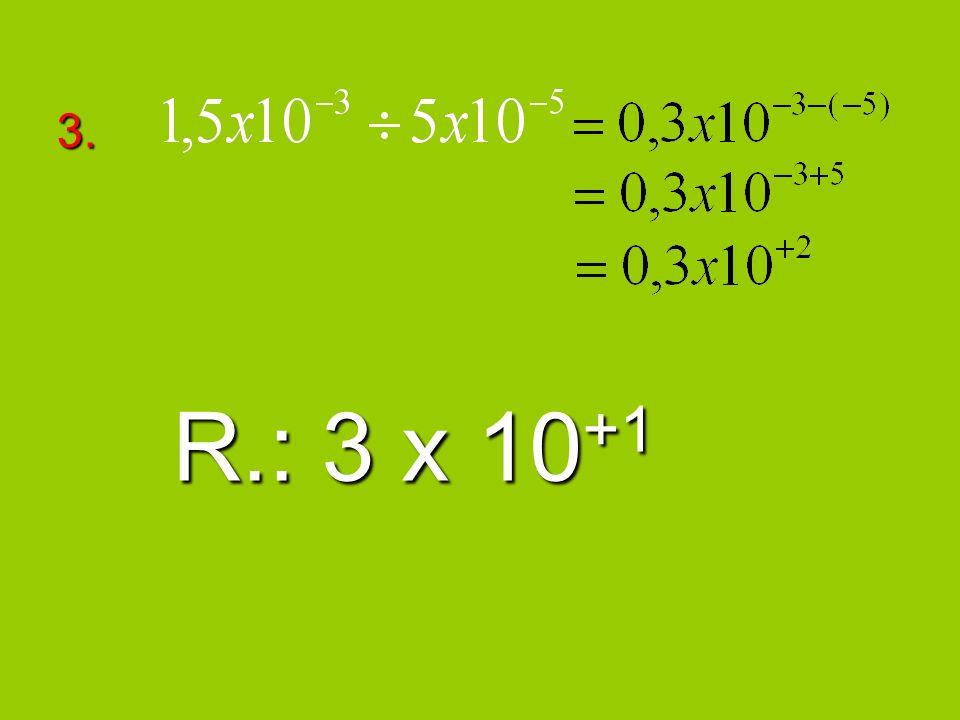 3. R.: 3 x 10+1