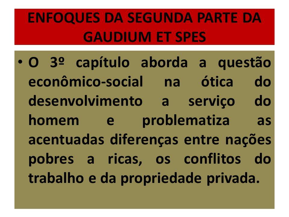 ENFOQUES DA SEGUNDA PARTE DA GAUDIUM ET SPES