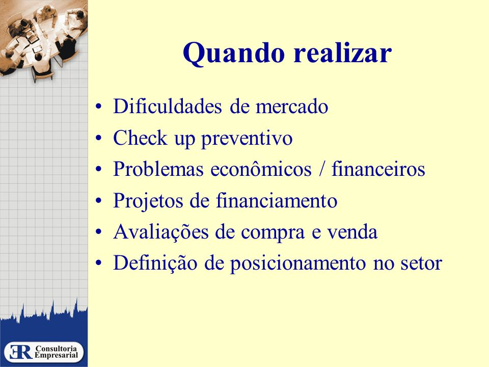 Quando realizar Dificuldades de mercado Check up preventivo