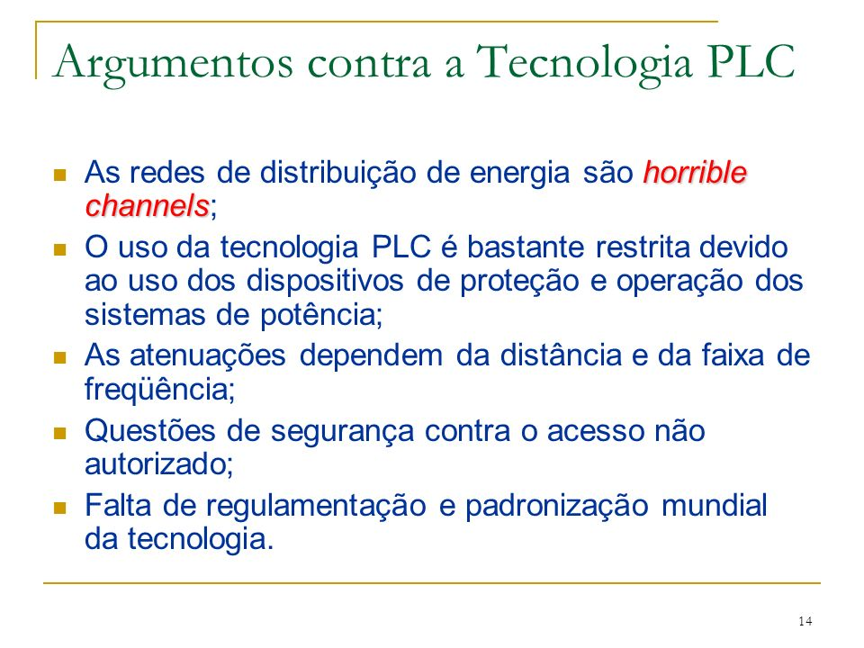 Argumentos contra a Tecnologia PLC