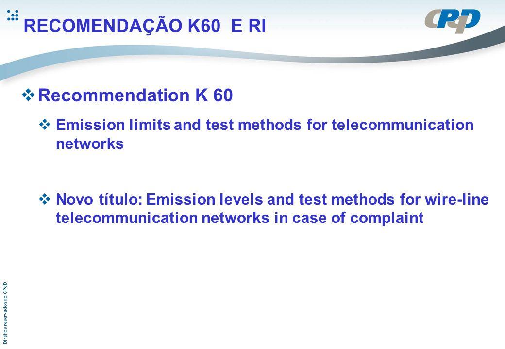 RECOMENDAÇÃO K60 E RI Recommendation K 60