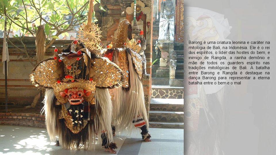 Barong é uma criatura leonina e caráter na mitologia de Bali, na Indonésia.