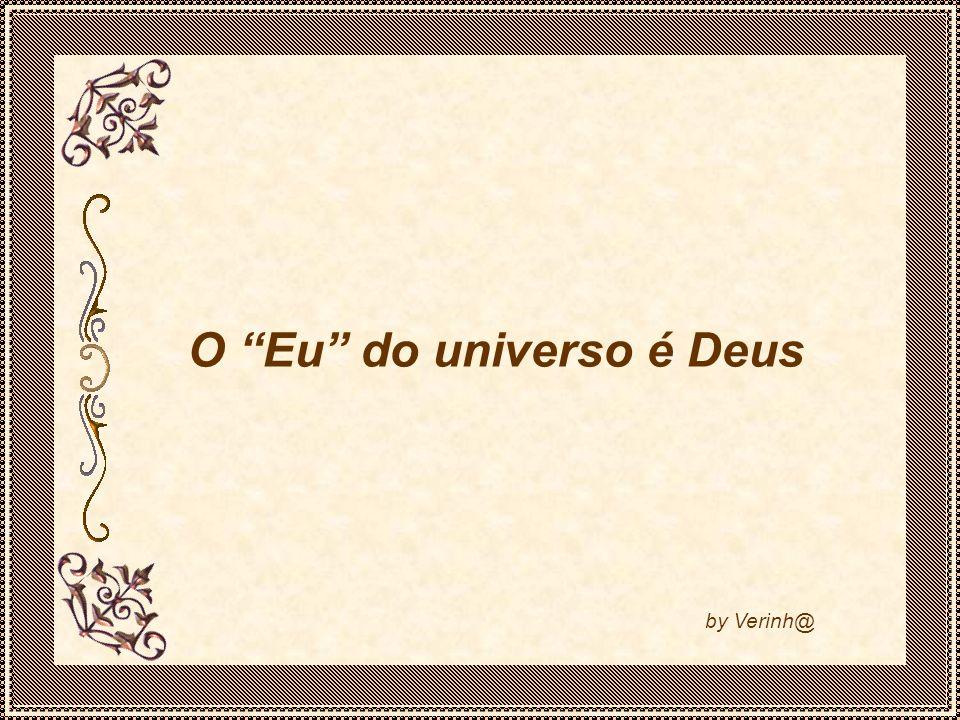 O Eu do universo é Deus