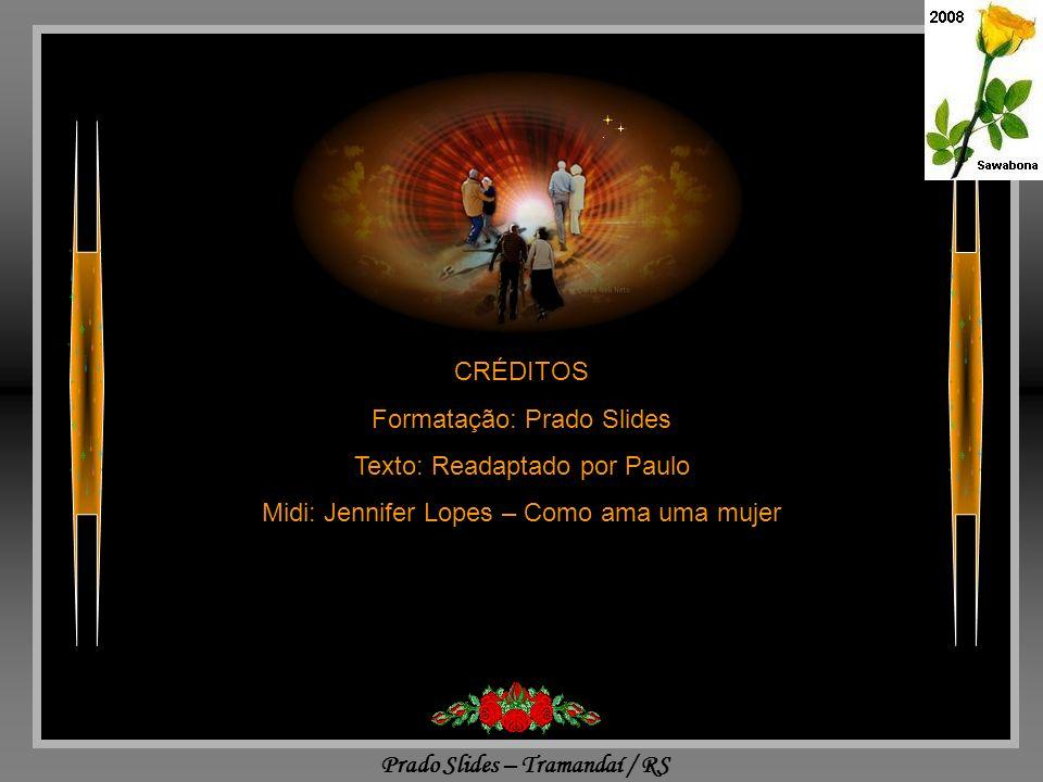 Formatação: Prado Slides Texto: Readaptado por Paulo