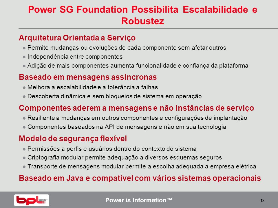 Power SG Foundation Possibilita Escalabilidade e Robustez