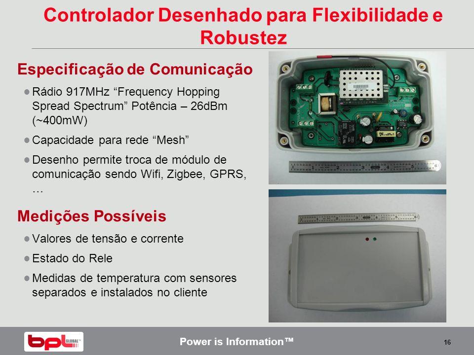 Controlador Desenhado para Flexibilidade e Robustez
