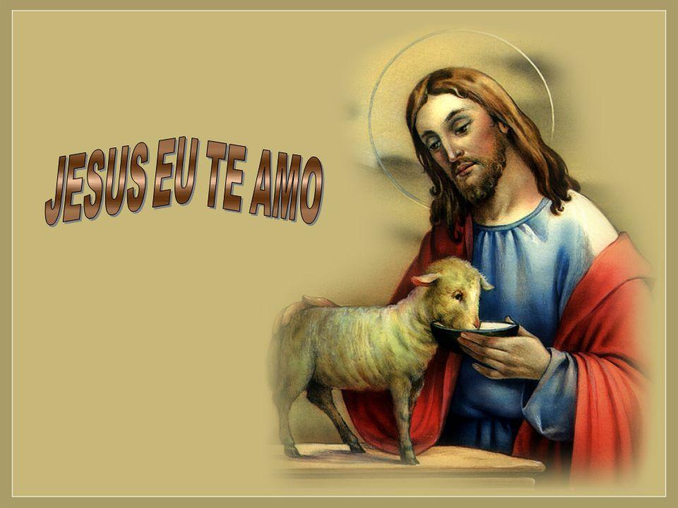 JESUS EU TE AMO